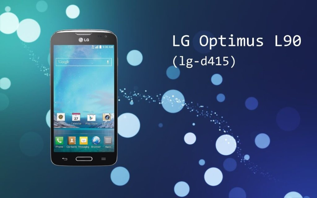 Cómo rootear el LG L90 D415
