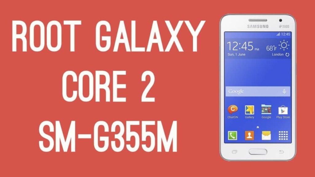 Cómo rootear el Samsung Galaxy Core 2 SM-G355M